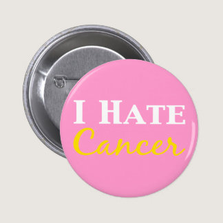I Hate Cancer Gifts Pinback Button