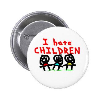 I hate children pin