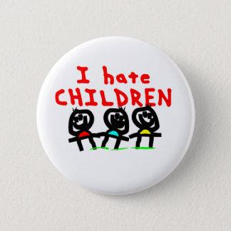 I hate children! pinback button