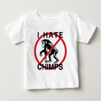 I Hate Chimps Baby T-Shirt