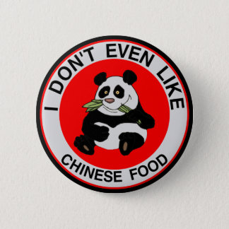 I Hate Chinese Food Button