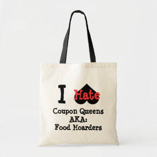 I hate coupon queens food hoarders tote bag