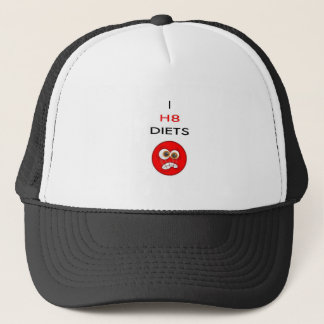 I hate diets trucker hat