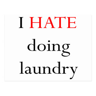 I Hate Doing Laundry Postcard