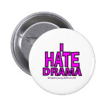 I HATE DRAMA BUTTONS