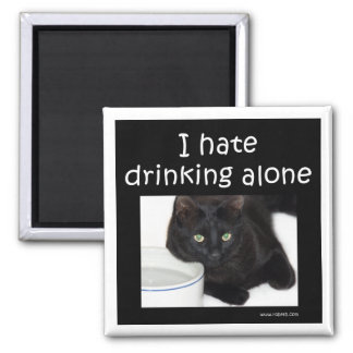 I hate drinking alone magnets