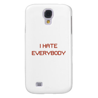 I Hate Everybody Samsung Galaxy S4 Cases