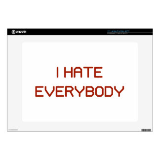 """I Hate Everybody Decal For 15"""" Laptop"""