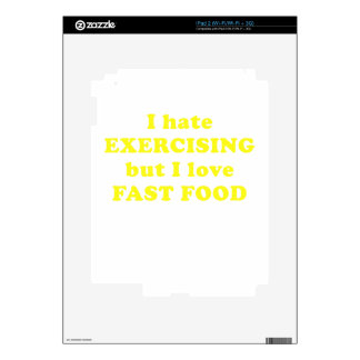 I Hate Exercising but I Love Fast Food Decal For iPad 2