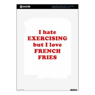 I Hate Exercising but I Love French Fries iPad 3 Skin
