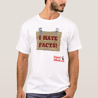 I Hate Facts - Redemption Shirt
