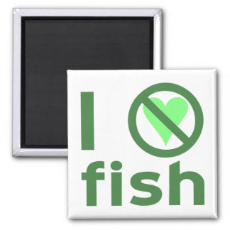 I Hate Fish 2 Inch Square Magnet