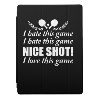I Hate Game Nice Shot I Love Ping Pong iPad Pro Cover