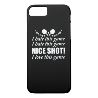 I Hate Game Nice Shot I Love Ping Pong iPhone 8/7 Case