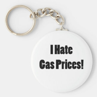 I Hate Gas Prices! Keychain