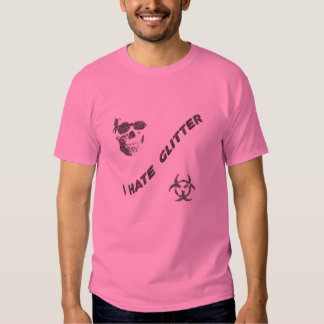 I Hate Glitter T-Shirt