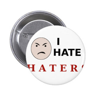 I Hate Haters Pins