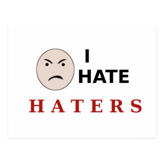 I Hate Haters Post Card