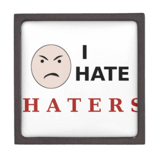 I Hate Haters Premium Trinket Boxes