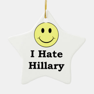I Hate Hillary  happy smiley face Ceramic Ornament