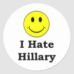 I Hate Hillary  happy smiley face Classic Round Sticker