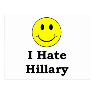 I Hate Hillary  happy smiley face Postcard