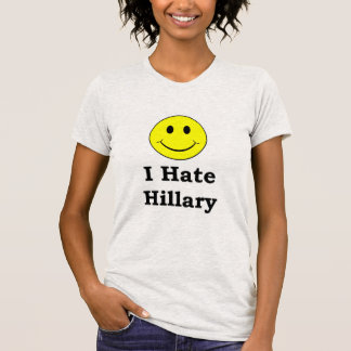 I Hate Hillary  happy smiley face T-shirt