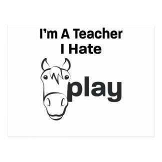 I Hate Horseplay Postcard
