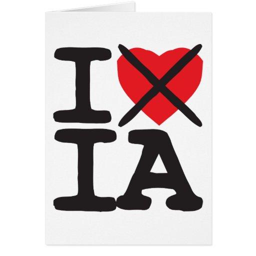 I Hate IA - Iowa Greeting Card