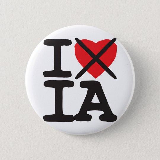 I Hate IA - Iowa Pinback Button