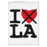 I Hate LA - Louisiana Greeting Card