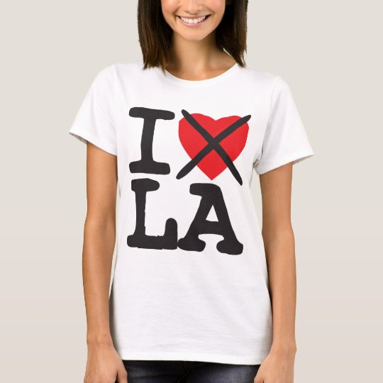 I Hate LA - Louisiana T-Shirt