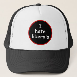 I Hate Liberals Trucker Hat