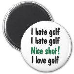 I Hate - Love Golf Magnet