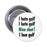 I Hate - Love Golf Pin