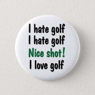 I Hate - Love Golf Pinback Button