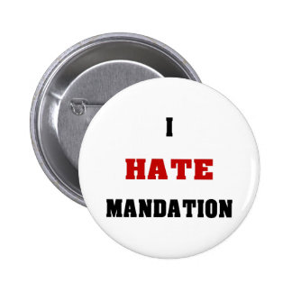 I Hate Mandation Buttons