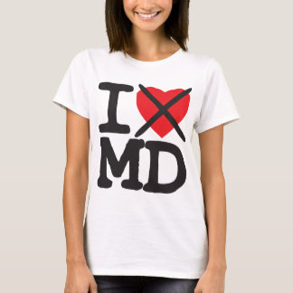 I Hate MD - Maryland T-Shirt