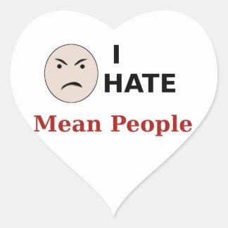 I Hate Mean People Heart Sticker