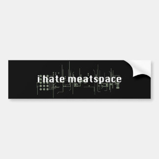 I hate meatspace sticker