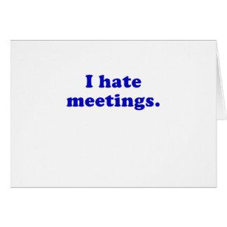 I Hate Meetings Card