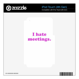 I Hate Meetings Decal For iPod Touch 4G