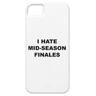 I Hate Mid-Season Finales iPhone 5 Cases