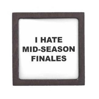 I Hate Mid-Season Finales Premium Jewelry Box