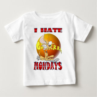I HATE Mondays Baby T-Shirt