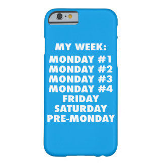 I Hate Mondays - Funny Novelty Barely There iPhone 6 Case