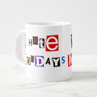 I Hate Mondays Jumbo Mug