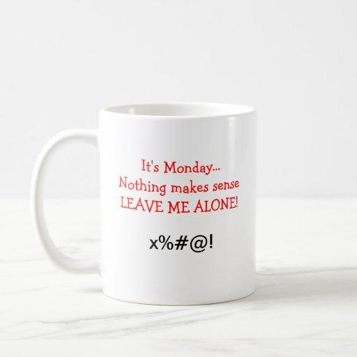 I Hate Monday's Coffee Mug