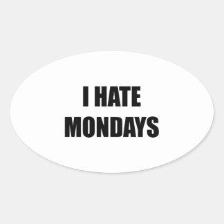 I Hate Mondays Oval Sticker