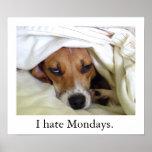 I hate Mondays. Print